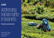 Bedrijven zetten 'human rights' vaker op de bestuursagenda en rapporteren daarover in hun duurzaamheidsverslag