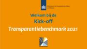 Verslag en terugkijken Online Kick-off Transparantiebenchmark 18 mei 2021